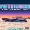Night Like This feat. Cohen Robinson & Revanon (Prod. by Tony Fadd) Explicit