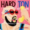 Hard Ton feat. Maxime Duvall - Hot Line [CLIP]