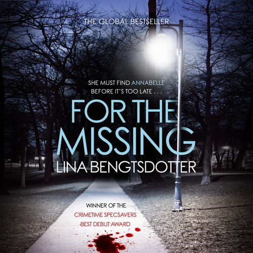 For The Missing by Lina Bengtsdotter, read by Emma Powell