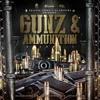 GUNZ & AMMUNITION Vol.2  (2018) - SINGLE TRACK