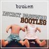 Lovelytheband Broken Incrct Passwrd Bootleg Mp3