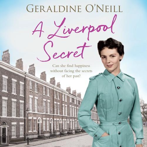 A Liverpool Secret by Geraldine O'Neill, read by Caroline Lennon