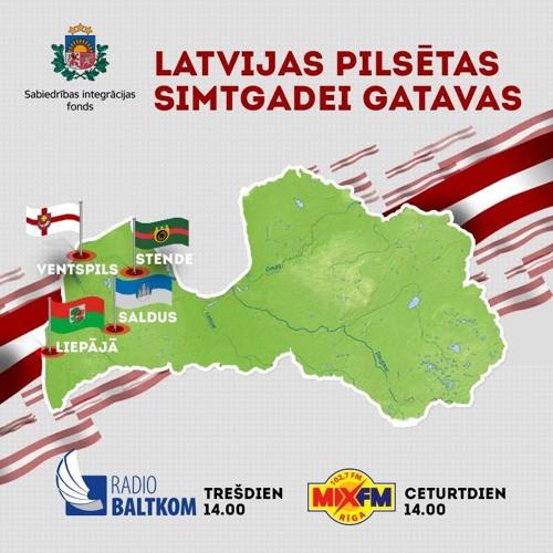 """Raidījuma """"Latvijas pilsētas - Simtgadei gatavas"""" 14. izl.:Stende, Saldus, Ventspils un Liepāja"""