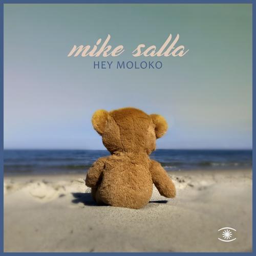 Mike Salta - Hey Moloko