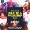 Kharis Praise Night Mix!