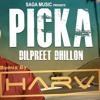 DJ Harv - Picka 'Harv' Da Ft Dilpreet Dhillon & Desi Crew [Official Desi Remix]