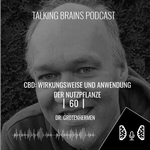 60 | CBD: Wirkungsweise und Anwendung der Nutzpflanze - Dr. Grotenhermen