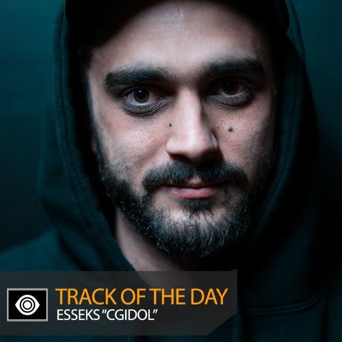 "Track of the Day: Esseks ""CGIdol"""
