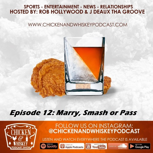 Episode 12: Marry, Smash, or Pass