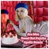 Ava Max - Sweet But Psycho (Apollo Remix)