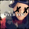 Over You (Freestyle)