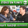 Guy Guido, Director of Madonna and the Breakfast Club | Stoked on Plants | Ep.6 w/ Paul Castro Jr