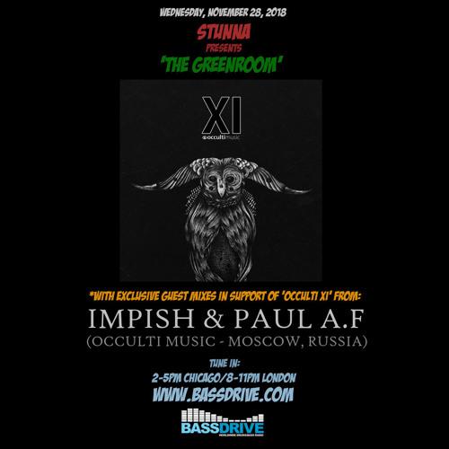 STUNNA — Greenroom Guest Mixes IMPISH, PAUL AF (28.11.2018)