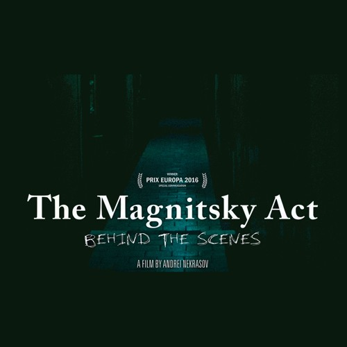 Abby & Robbie Analyze 'The Magnitsky Act: Behind the Scenes'