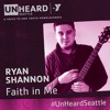 Faith In Me By Ryan Shannon (Each play raises money for youth homelessness)