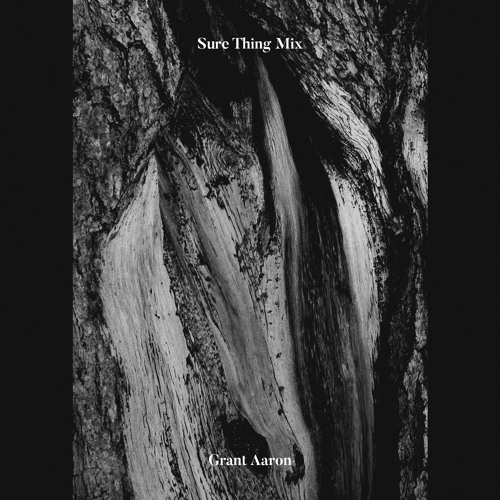 Sure Thing Mix 63: Grant Aaron