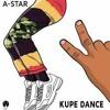 A - STAR - KUPE DANCE [AFRO REMIX] (DJ Malvado) 2k18