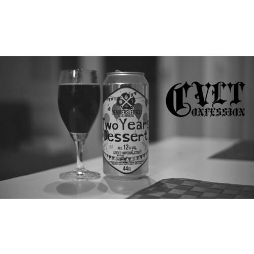 Cvlt Confession - Brouwerij De Moersleutel 'Two Years Dessert'