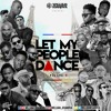 LET MY PEOPLE DANCE #009