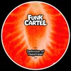 Funk Cartel - Definition Of Happiness