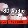 8D best audio (Use good headphones or earphones)  - Modern dubstep with edn by Kh Raad