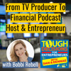 TD182: From TV Producer To Financial Podcast Host & Entrepreneur with Bobbi Rebell