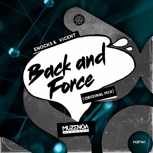 Enocks, VICENT - Back and Force (Original Mix)