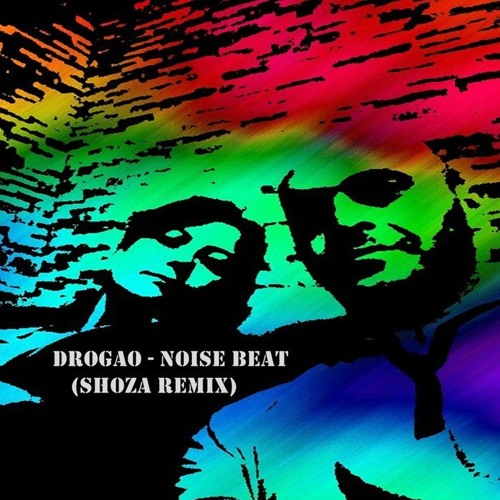 Drogao - Noise Beat(Shoza Remix)[Puntazo Label Records]