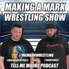 Let the WarGames begin and other reasons to gush over the Undisputed Era | Making a Mark (Ep. 53)