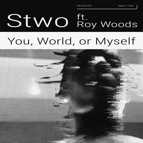 You, World, Or Myself (feat. Roy Woods)