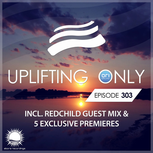 Uplifting Only 303 (incl. Redchild Guestmix) (Nov 29, 2018)