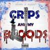 Crip And Bloodz Ft.  Flakko FamTies