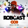 @@@@ RobCAST 003 Especial De Ano Novo 2k19 Feat. Dj Rob 22 .mp3
