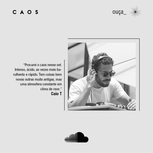Caio T   Caos Podcast 005   novembro 18