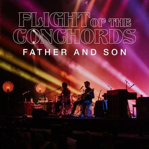 Flight of the Conchords - Father and Son (Live in London) [Single Edit]