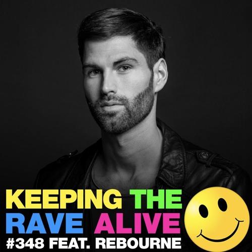 KTRA Episode 348 feat. Rebourne