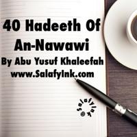 40 Hadeeth Of An-Nawawi Class 1 By Abu Yusuf Khaleefah