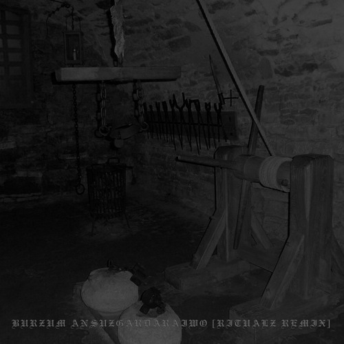Burzum - Ansuzgardaraiwo [Ritualz Remix]