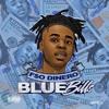 Blue Bills (Dirty)