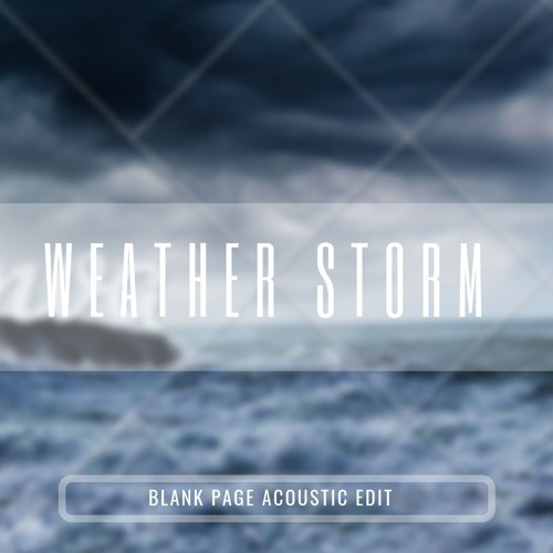 Massive Attack - Weather Storm (Blank Page Acoustic Cover)[FREE DOWNLOAD]