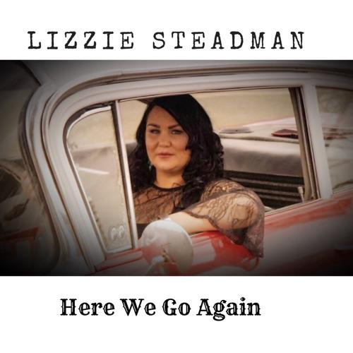 Here We Go Again - Lizzie Steadman