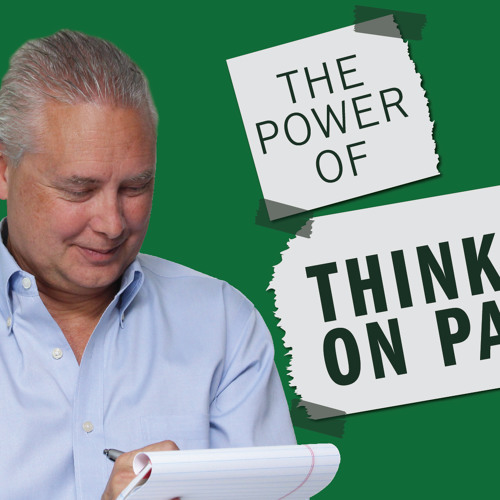 The Power of Thinking on Paper - Thoughts from Kevin