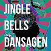 Dansagen (hbrp 'Jingle Bells' Edit)