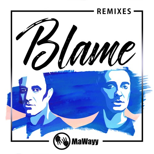 Blame (Phelian Remix)