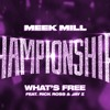 Meek Mill What S Free Feat Rick Ross And Jay Z Slowed And Chopped Mp3
