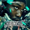 Dangerous Ft Jeremih And Pnb Rock Meek Mill [championships] Der Witz Yungcameltoe Mp3