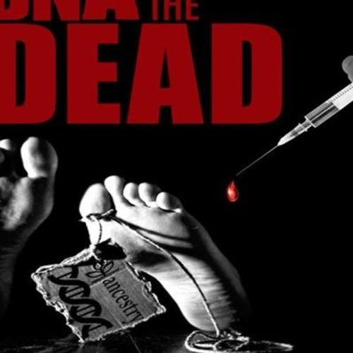 'DNA OF THE DEAD ' - November 29, 2018