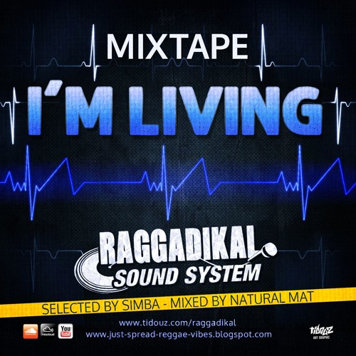 I'M LIVING Mixtape By Raggadikal Sound (2018)