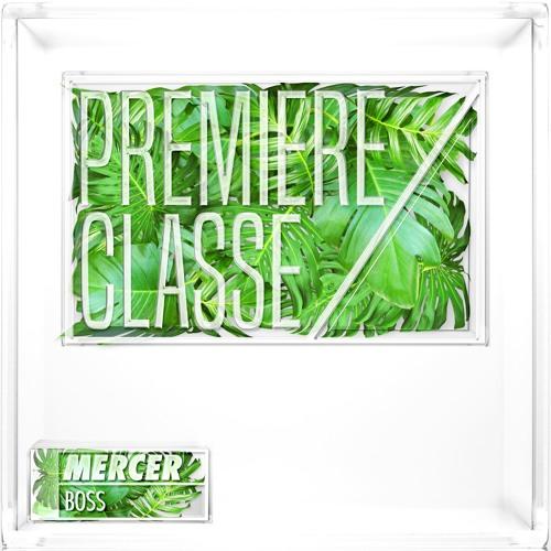 Mercer - Boss [PREMIERE CLASSE 007]