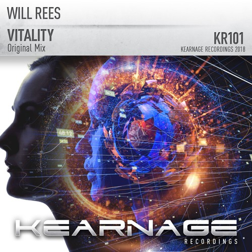 Will Rees - Vitality [Kearnage Recordings]
